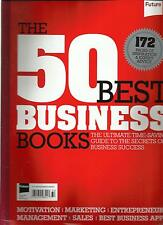THE 50 BEST BUSINESS BOOKS, 2013 ( 172 PAGES OF INSPIRATION & EXPERT ADVICE )