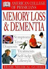 American College of Physicians Home Medical Guide: Memory Loss and Dem-ExLibrary