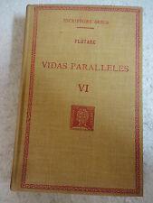 Escriptors Grecs,Vidas Paralleles VI Plutarc,F.Bernat Metge 1934