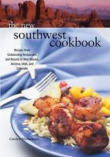 The New Southwest Cookbook: Recipes from Outstanding Restaurants and R-ExLibrary