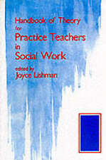 Handbook of Theory for Practice Teachers in Social Work,ACCEPTABLE Book