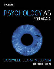 COLLINS PSYCHOLOGY FOR AS LEVEL AQA A EXAM QUESTIONS CASE STUDIES 2008 4th ed