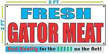 FRESH GATOR MEAT Banner Sign NEW XXL Larger Size Best Price Alligator