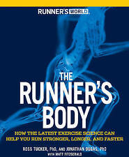 Runner's World The Runner's Body: How the Latest Exercise Science Can-ExLibrary