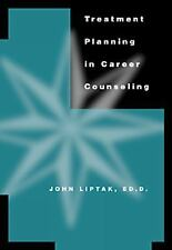 Treatment Planning in Career Counseling by Liptak, John