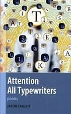 ATTENTION ALL TYPEWRITERS - JASON CAMLOT (PAPERBACK) NEW