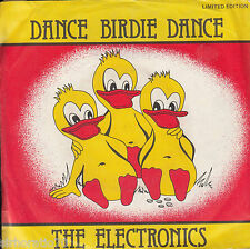 THE ELECTRONICS Dance Birdie Dance / Radio 2000 45