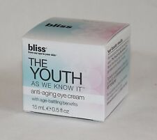 Bliss The Youth As We Know It ANTI AGING EYE CREAM 0.5 oz 15ml New In Box Sealed