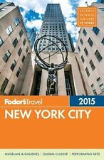 Fodor's New York City 2015 (Full-color Travel Guide)-ExLibrary
