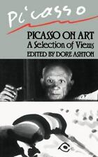 Picasso on Art: A Selection of Views (Da Capo Paperback)