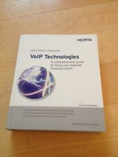 NORTEL VOIP TECHNOLOGIES. GUIDE TO VOICE OVER INTERNET PROTOCOL