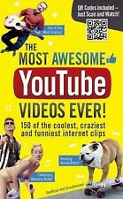 More Amazing Youtube Videos Ever! : 150 of the Coolest, Creaziest and Funnies...