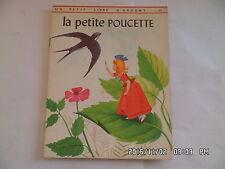 LIVRE UN PETIT LIVRE D'ARGENT N°358 LA PETITE POUCETTE  1970   I28