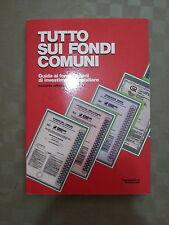 Tutto Sui Fondi Comuni - Supplemento di Parabianca - 1987 - Guida Investimento