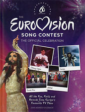 The Eurovision Song Contest The Official Celebration by John Kennedy...