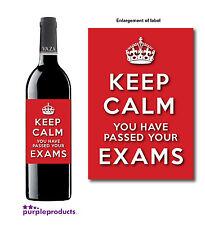 Gardez votre calme examen passer l'examen toute célébration ou tester l'étiquette Bouteille Vin Cadeau