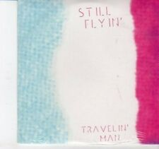 (DH925) Travelin' Man, Still Flyin' - sealed DJ CD