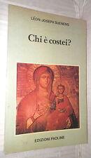 CHI E COSTEI Sintesi di mariologia Leon Joseph Suenens Paoline Religione Chiesa