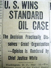 7 1911 newspapers US Supreme Court rules STANDARD OIL a MONOPOLY & BREAKS IT UP