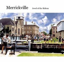 Merrickville: Jewel on the Rideau: A History and Guide-ExLibrary