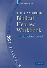 The Cambridge Biblical Hebrew Workbook, Introductory Level by Nava Bergman