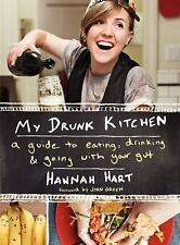 MY DRUNK KITCHEN Hannah Hart BRAND NEW HARDCOVER BOOK Ebay BEST PRICE!