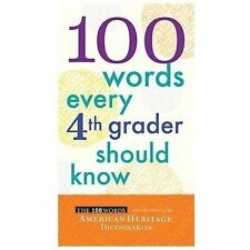 100 Words Every Fourth Grader Should Know, American Heritage Dictionaries, Edito