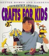 Better Homes and Gardens Incredibly Awesome Crafts for Kids book KB01