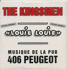 "CD SINGLE 2 TITRES--THE KINGSMEN--LOUIE LOUIE ""PUB 406 PEUGEOT"""