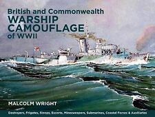 British and Commonwealth Warship Camouflage of WWII: Destroyers, Frigates, Sloop