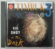 TIMBUK 3 - Big Shot In The Dark  CD