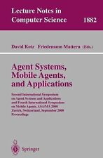 Agent Systems, Mobile Agents, and Applications: Second International Symposium o