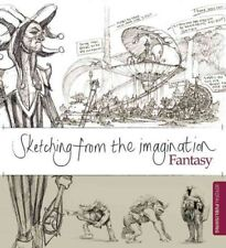 Sketching from the Imagination: Fantasy 9781909414129 by Sean Andrew Murray, NEW