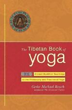 Geshe Michael Roach~THE TIBETAN BOOK OF YOGA~SIGNED 1ST/DJ~NICE COPY