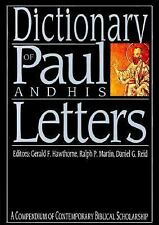 The IVP Bible Dictionary Ser.: Dictionary of Paul and His Letters : A...