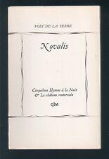 Romantique allemand  NOVALIS Cinquième Hymne à la nuit Le Château souterrain GLM