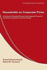 Households as Corporate Firms: An Analysis of Household Finance Using Integrated