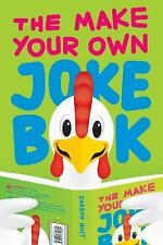 The Make Your Own Joke Book, Holt, Sharon, New Books