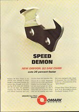 1969 VINTAGE MAGAZINE AD #01028 - OMARK INDUSTRIES CHAIN SAW - SPEED DEMON