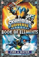 Book of Elements: Fire & Water (Skylanders Universe) - New - Barry Hutchison - P
