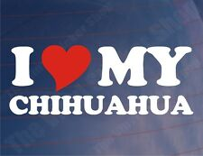 I LOVE/HEART MY CHIHUAHUA Novelty Car/Van/Window Sticker - Ideal for Dog Owners