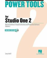 Power Tools for Studio One 2 Vol. 2 by Larry the O (2013, Paperback / Mixed...