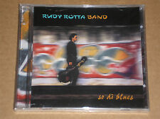RUDY ROTTA BAND - SO DI BLUES - CD SIGILLATO (SEALED)