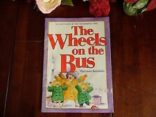 THE WHEELS ON THE BUS BY MARYANN KOVALSKI AN ADAPTATION OF THE TRADITIONAL SONG