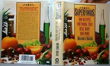 SUPERRFOODS CookBook 300 RECIPES for FOODS That HEAL BODY & MIND 1992 HC-DJ