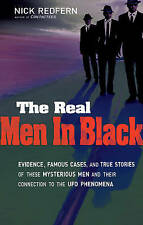 Real Men in Black: Evidence, Famous Cases, and True Stories of These...