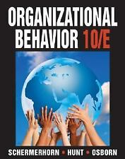 Organizational Behavior by Richard N. Osborn, James G. Hunt and John R