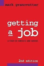 Getting a Job: A Study of Contacts and Careers