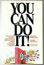 You Can Do It : What Every Student and Parent Should Know about Success in Schoo