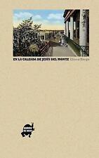 En la Calzada de Jesús Del Monte by Eliseo Diego (2013, Paperback)